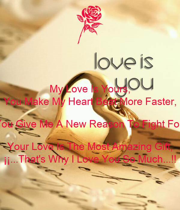 Heart You Re Amazing: My Love Is Yours, You Make My Heart Beat More Faster, You
