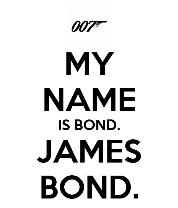 My name is bond james bond poster samir viana keep - My name is bond james bond ...