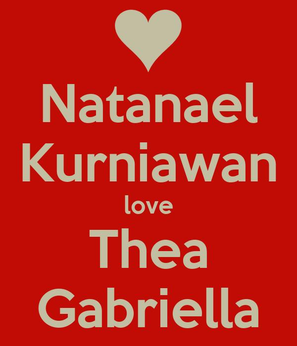 Natanael Kurniawan love Thea Gabriella