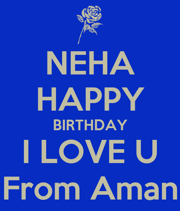 i Love You Neha Images Neha Happy Birthday i Love u