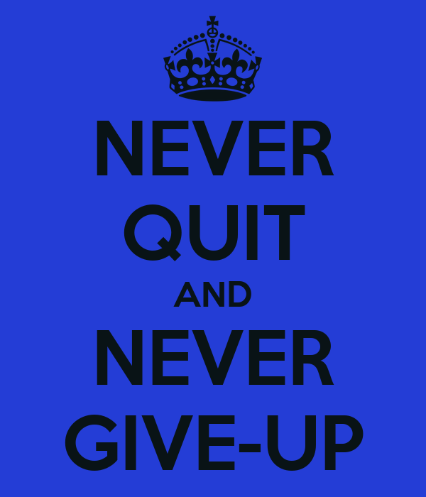 Never Quit - Poem by Mahfooz Ali