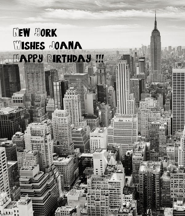 New York Wishes Joana Happy Birthday !!! Poster