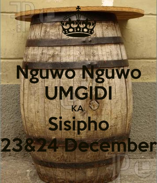 Nguwo nguwo umgidi ka sisipho 2324 december poster 33 keep calm nguwo nguwo umgidi ka sisipho 2324 december stopboris Choice Image