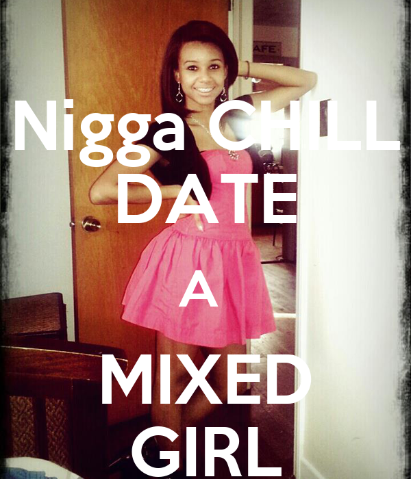 Dating a mixed girl