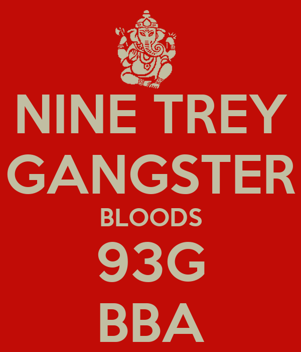 9 Trey Gangster Bloods Related Keywords & Suggestions - 9