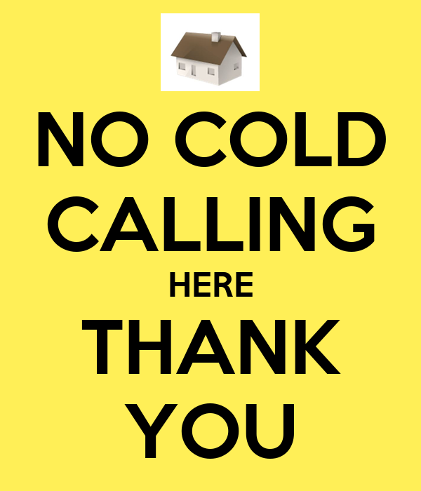 NO COLD CALLING HERE THANK YOU - KEEP CALM AND CARRY ON Image Generator