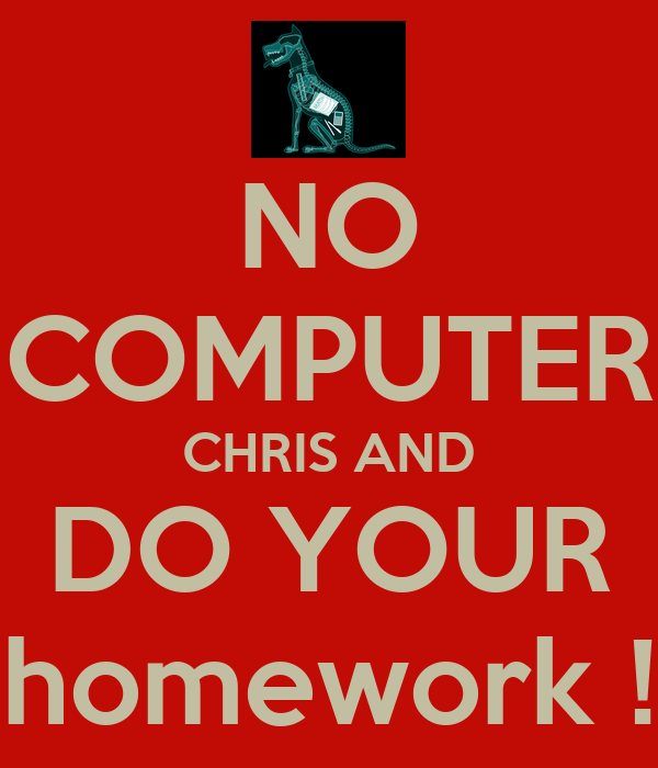 How to make your computer do your homework