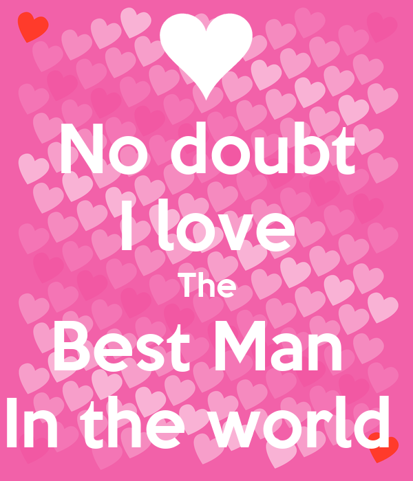 No doubt i love the best man in the world poster sabrina for Best love pic in the world