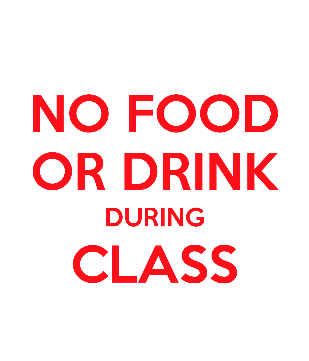 NO FOOD OR DRINK DURING CLASS Poster | nick | Keep Calm-o ...