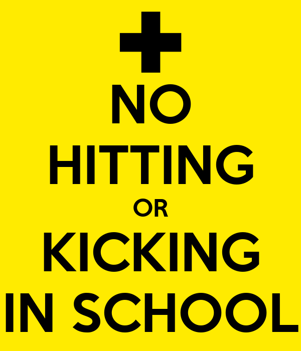 NO HITTING OR KICKING IN SCHOOL Poster | GJN | Keep Calm-o ...