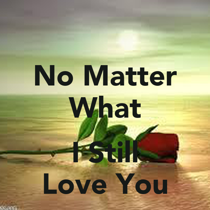 Love No Matter What