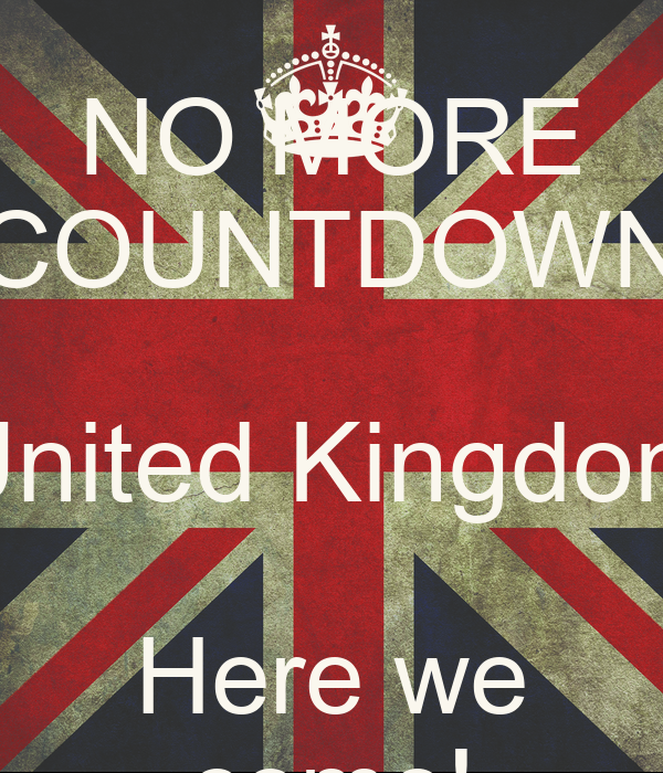 We The Kingdom: NO MORE COUNTDOWN United Kingdom Here We Come! Poster