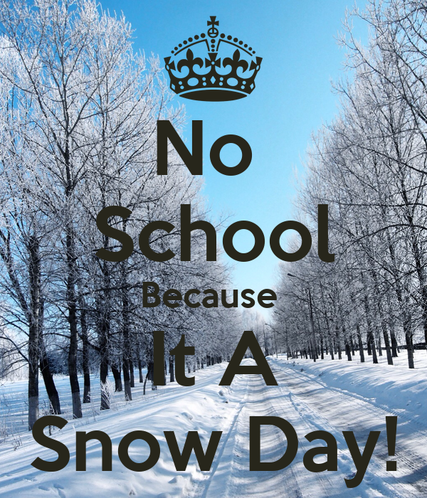 Image result for snow day for school meme