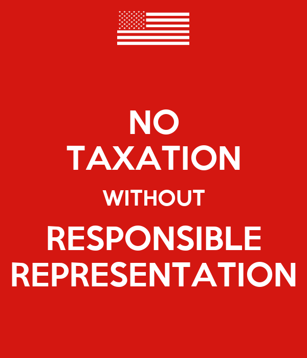 "essay on no taxation without representation ""no taxation without representation"" was the watchword that became  widespread in the 1750s and 1760s the colonists decried the fact that."