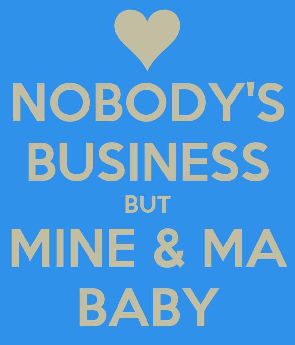 Ain't Nobody's Business If I Do Lyrics