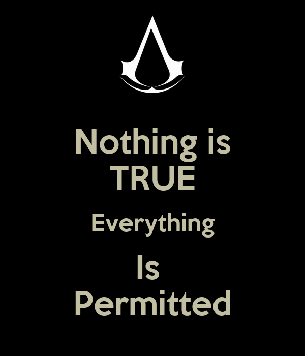 Nothing Is True Everything Is Permitted Poster Rifqristopher