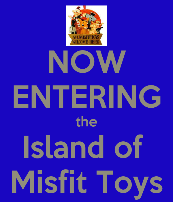 Island Of Misfit Toys Quotes 75