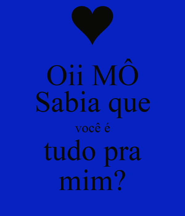 Iphone wallpaper keep calm - Oii M 212 Sabia Que Voc 234 233 Tudo Pra Mim Keep Calm And