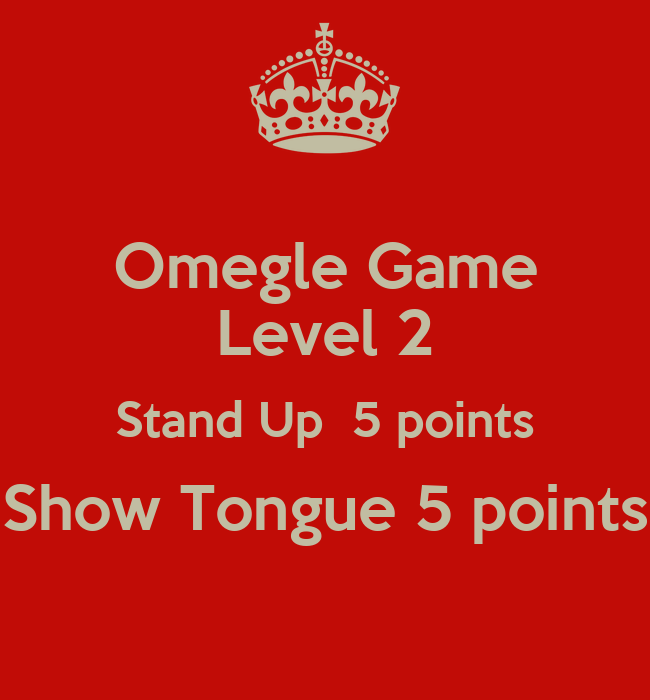 Omegle points game