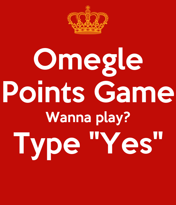 Game omegle points Omegle Dare