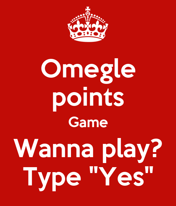 Omegle points game 3 2
