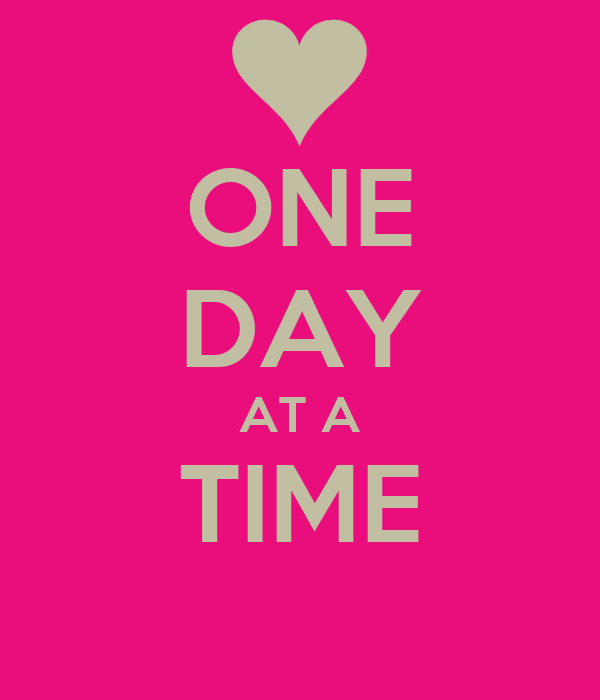 ONE DAY AT A TIME Poster | LORENA | Keep Calm-o-Matic