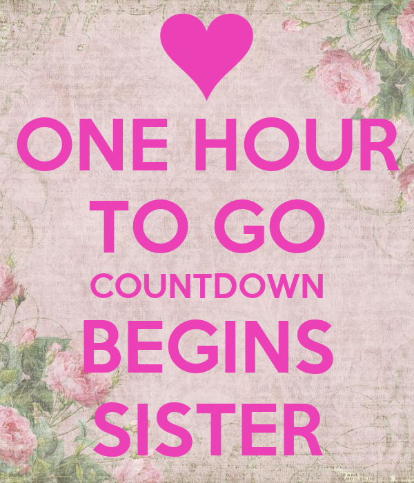 One Hour To Go Countdown Begins Sister Poster Rapi
