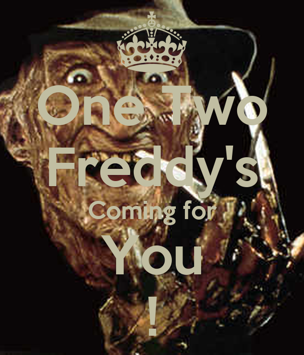 One two freddy s coming for you poster brad keep calm o matic