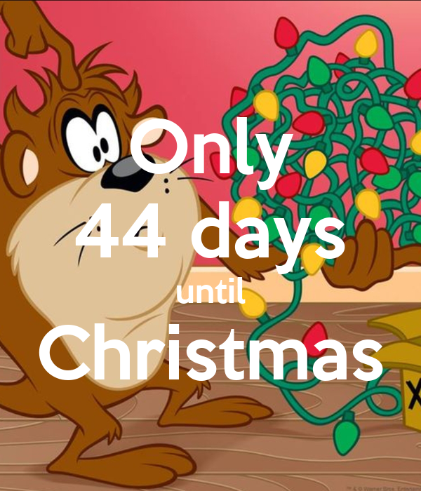 Only 44 days until Christmas Poster