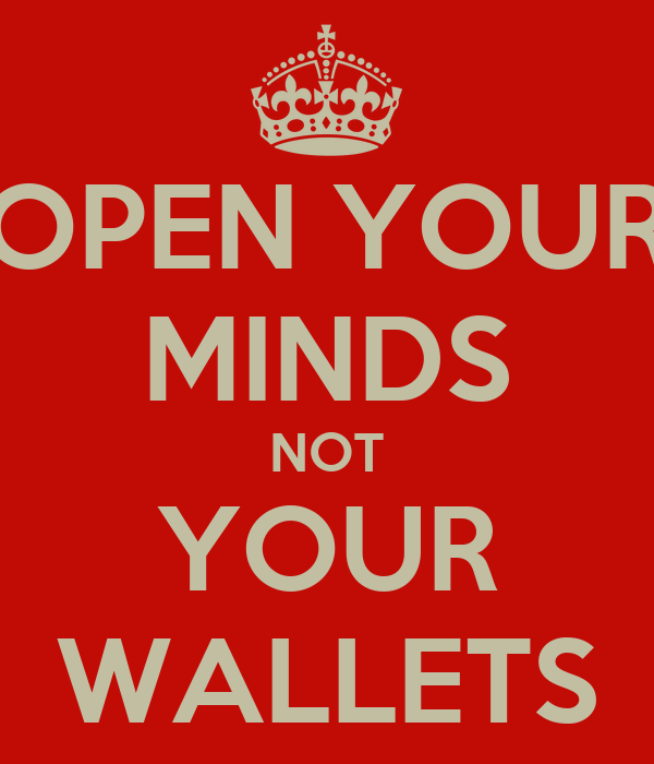 Mind Opening Open Your Minds Not Your