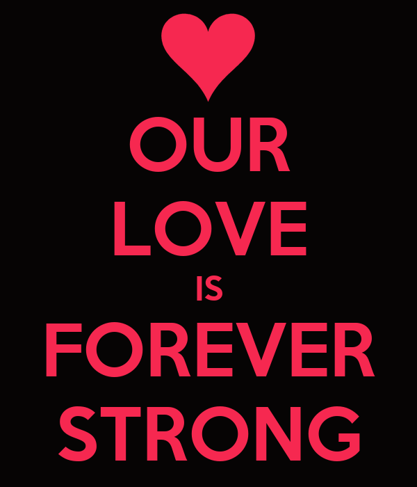 our relationship is strong quotes about love