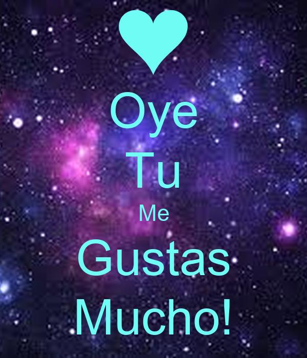 Oye Tu Me Gustas Mucho! Poster   Mileysa   Keep Calm-o-Matic