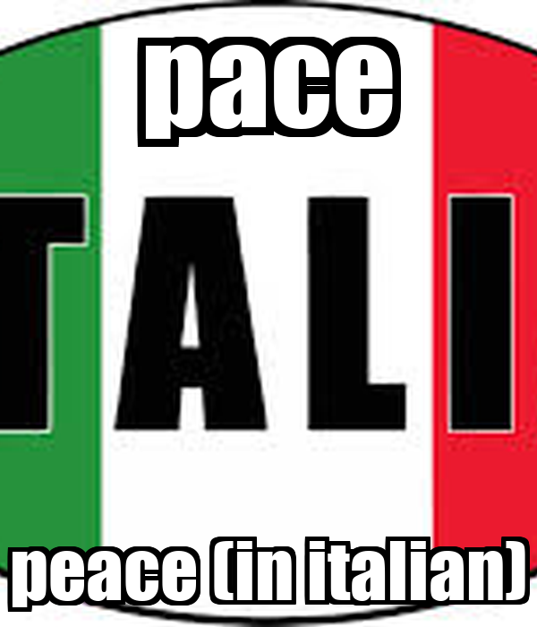 how to say peace in italian
