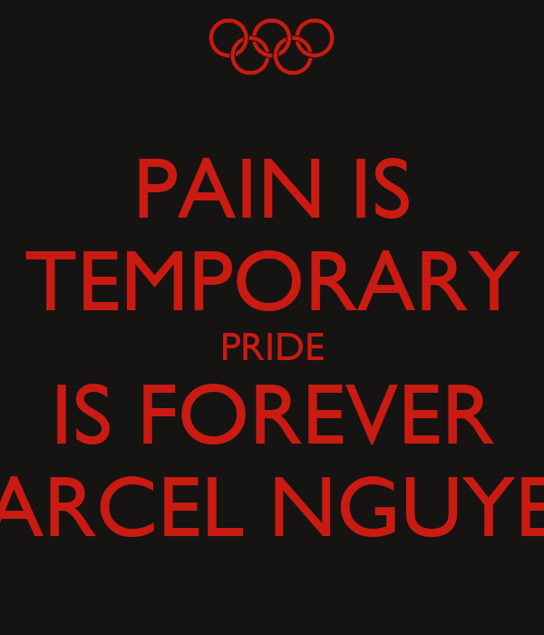 pain is temporary pride is forever marcel nguyen poster diana leto keep calm o matic. Black Bedroom Furniture Sets. Home Design Ideas