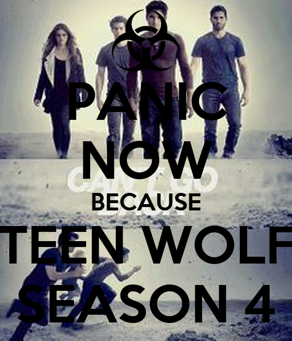 PANIC NOW BECAUSE TEEN WOLF SEASON 4 Poster | michelle ...