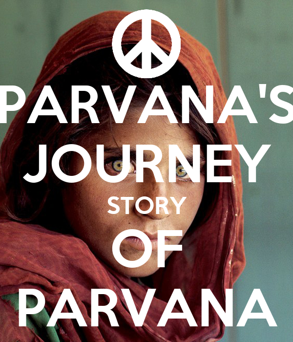 parvana s journey Parvana's journey (book) : ellis, deborah : baker & taylorafter her father dies, twelve-year-old parvana is left to fend for herself and so, dressed as a boy and.