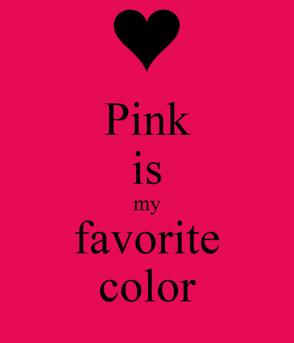 favorite color pink essay While you may not exhibit all favourite colour blue essay the character traits of a personality color blue as listed here, if this is your favorite color you will find.