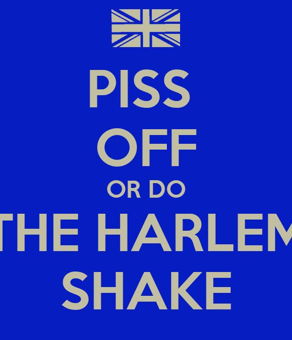 piss and shake