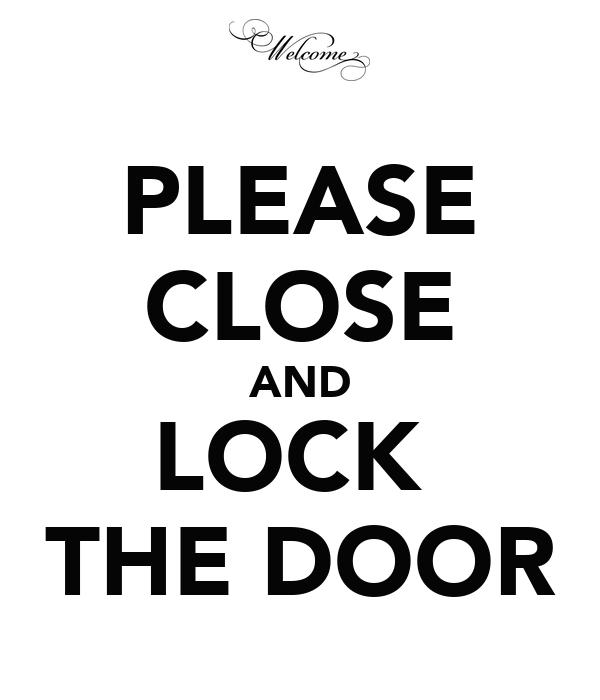 PLEASE CLOSE AND LOCK THE DOOR Poster marijan Keep Calm o Matic