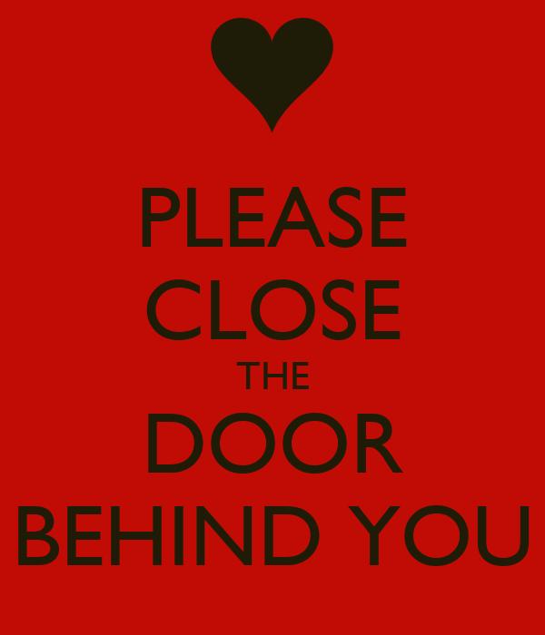 Shut The Door : Please close the door behind you poster devitalove