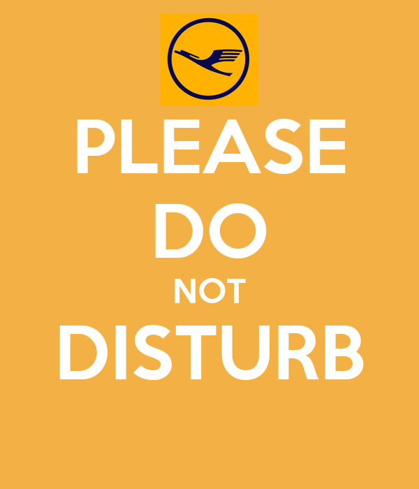 PLEASE DO NOT DISTURB - KEEP CALM AND CARRY ON Image Generator