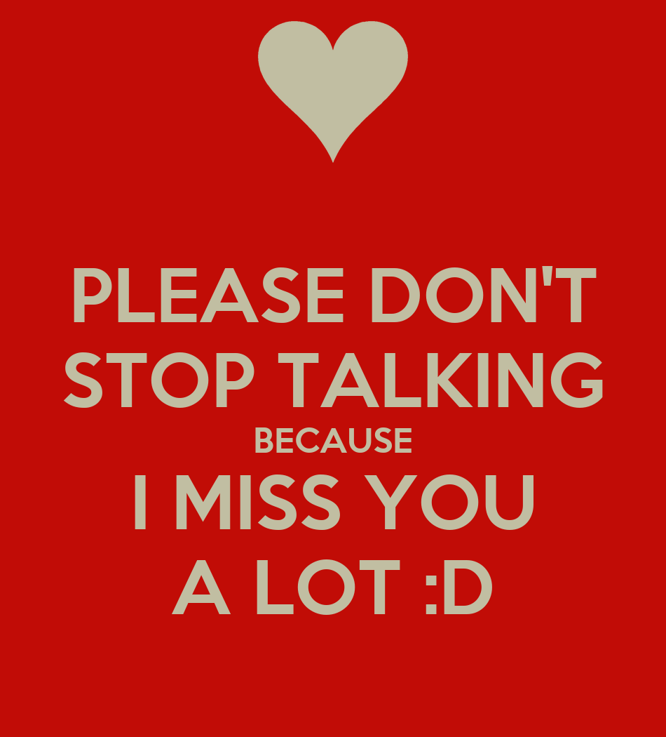 Please Dont Stop Talking Because I Miss You A Lot D Poster Bill