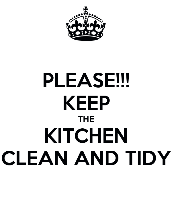 Please Keep The Kitchen Clean And Tidy Poster