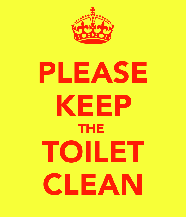 Please keep the toilet clean poster narutocabronez for How to keep a toilet clean
