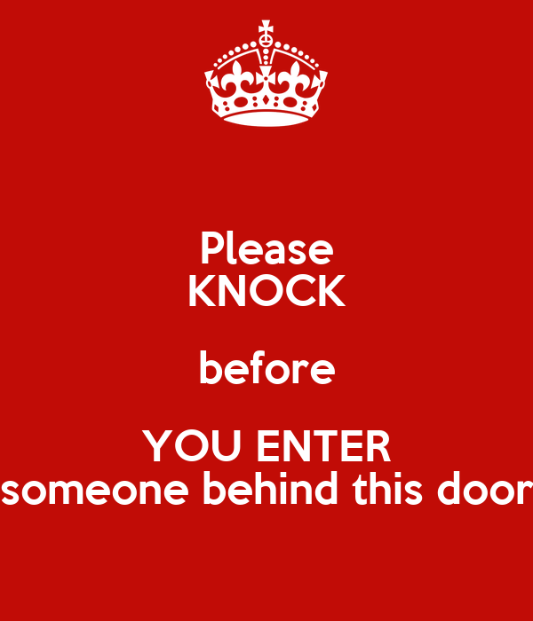 please knock before you enter someone behind this door poster kc