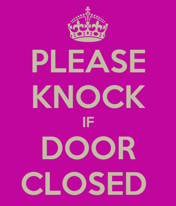 This is a picture of Gratifying Keep Door Closed Sign Printable
