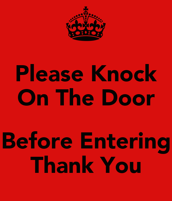 Please Knock On The Door Before Entering Thank You Poster ...