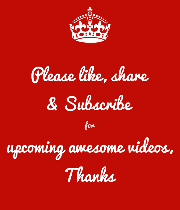 please like share subscribe for upcoming awesome videos thanks poster ijlal keep calm o matic subscribe for upcoming awesome videos