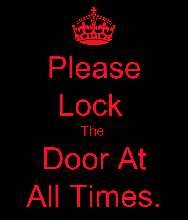 Please Lock The Door At All Times Poster Ben Keep