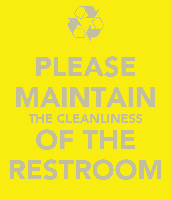 Please Maintain The Cleanliness Of The Restroom Poster